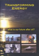 Transforming Energy: What Is Our Future After Oil? DVD