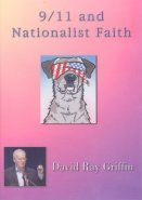 9/11 and Nationalist Faith: How Faith Can Be Illuminating or Blinding DVD