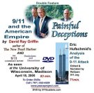 David Ray Griffin's 9/11 and the American Empire plus Eric Hufschmid's Painful Deceptions